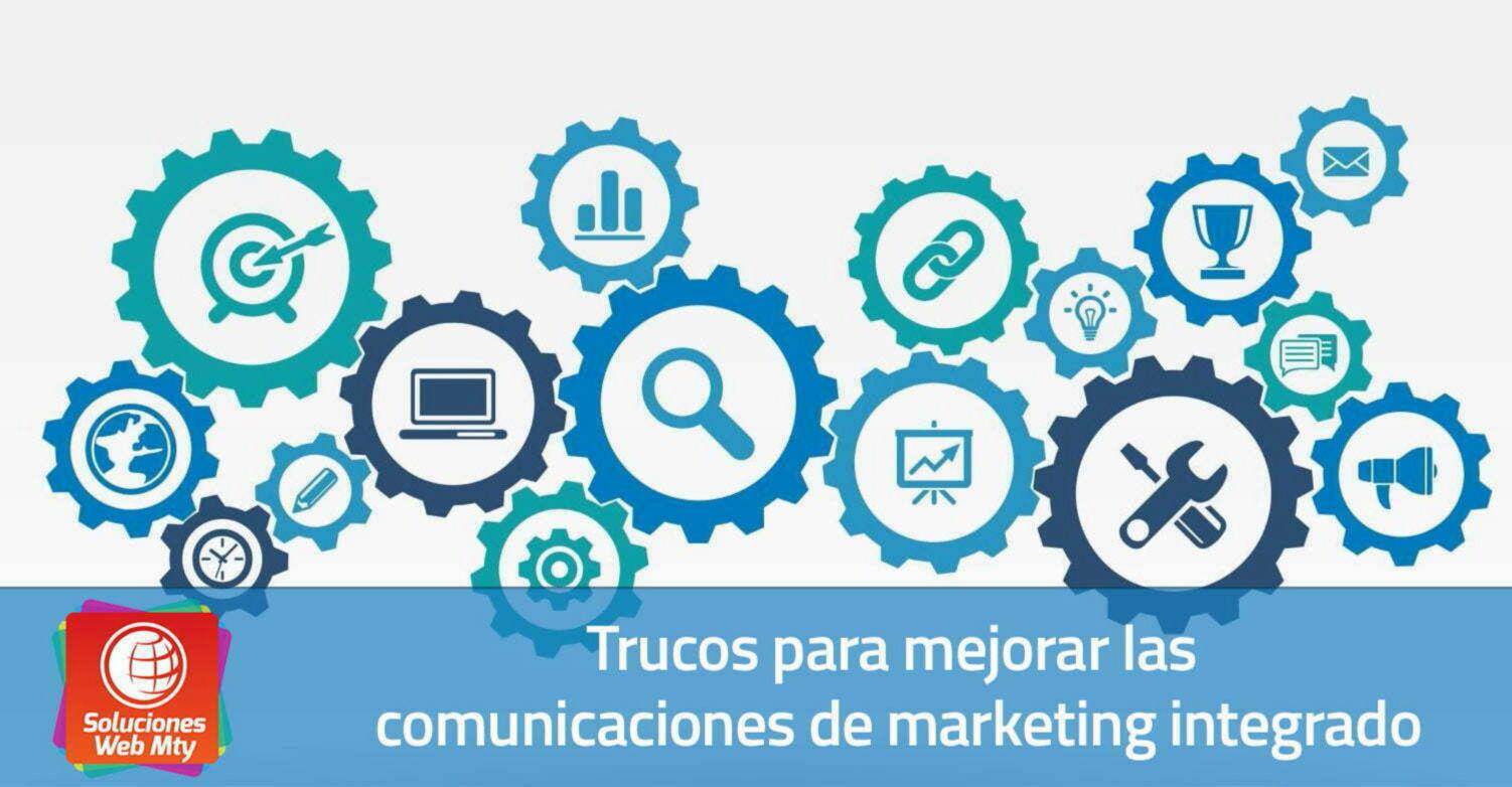Trucos para mejorar las comunicaciones de marketing integrado