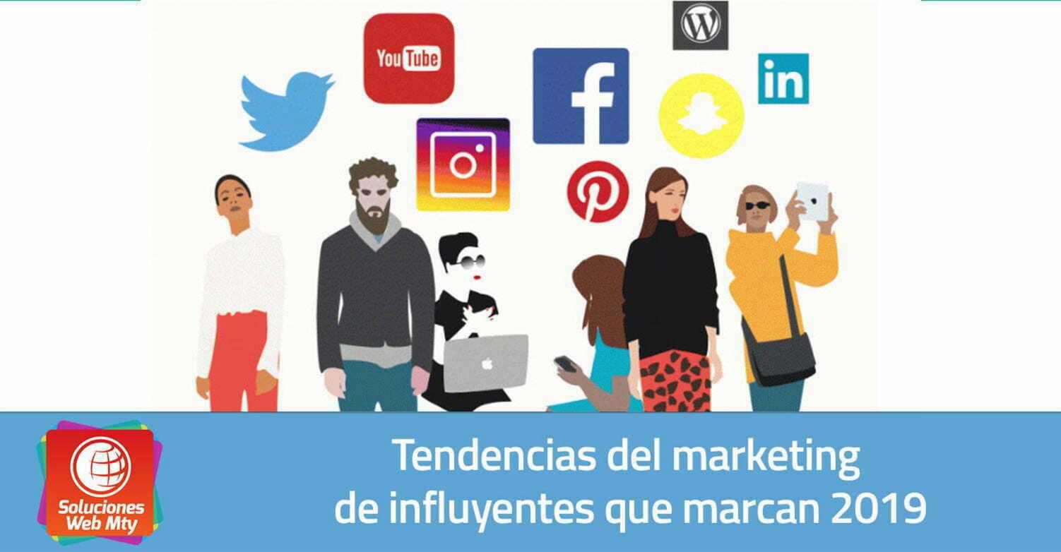 Tendencias del marketing de influyentes que marcan 2019