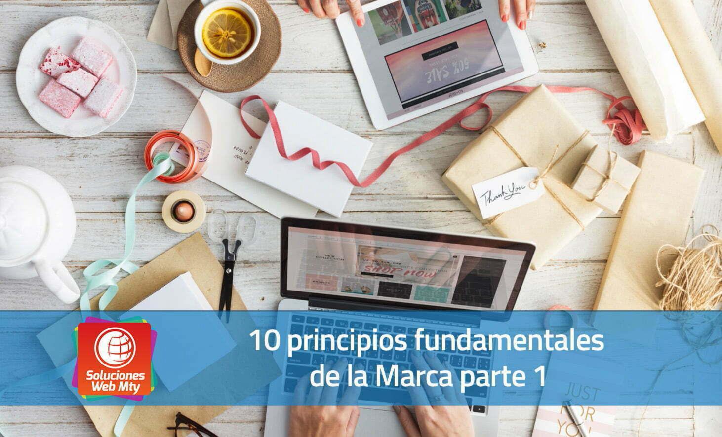 10 principios fundamentales de la Marca parte 1