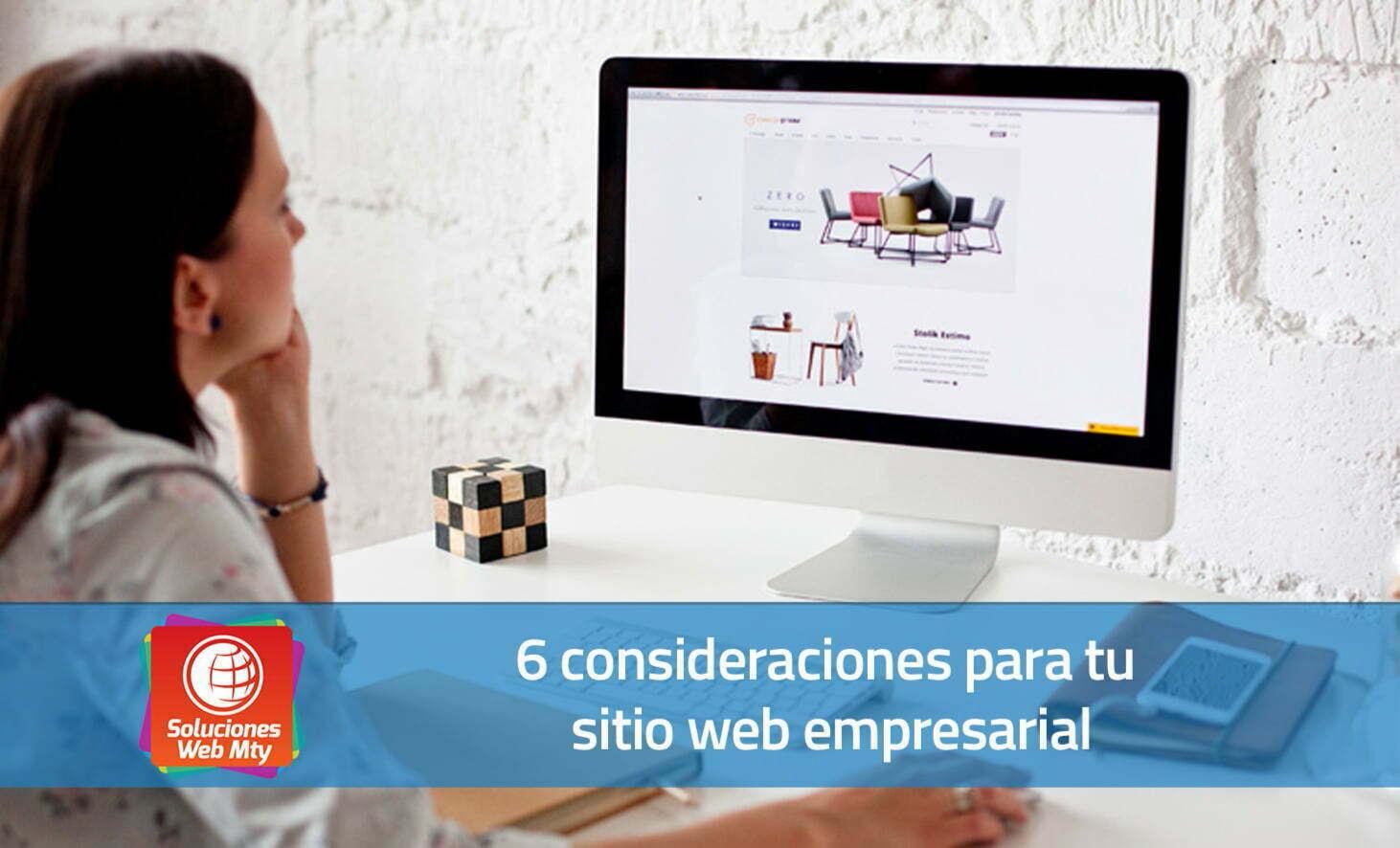 6 consideraciones para tu sitio web empresarial