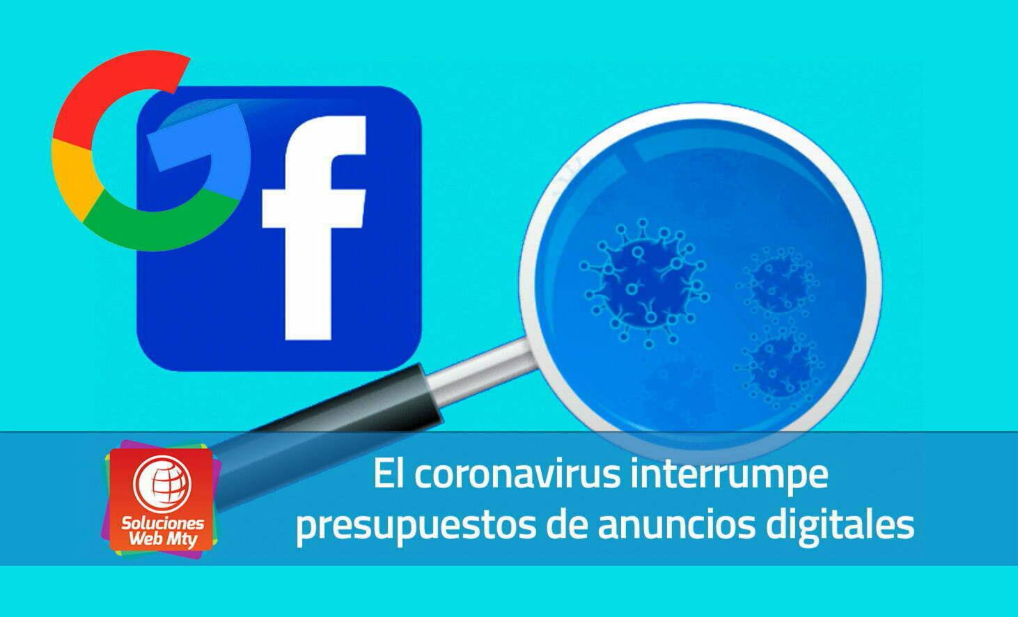 El coronavirus interrumpe presupuestos de anuncios digitales