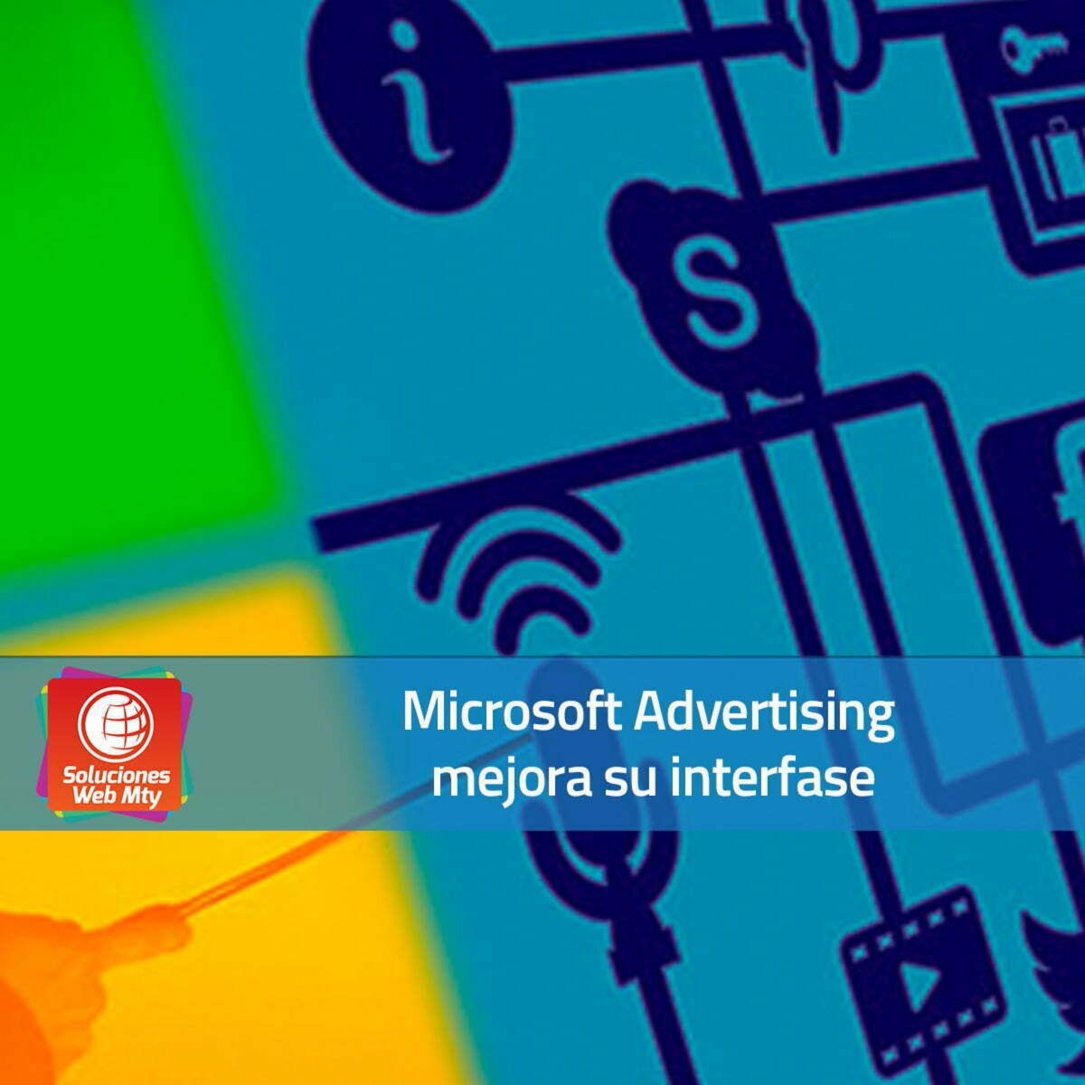 Microsoft Advertising mejora su interfase